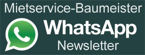 Mietservice Baumeister WhatsApp Newsletter